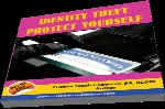 Identity Theft - Protect Yourself